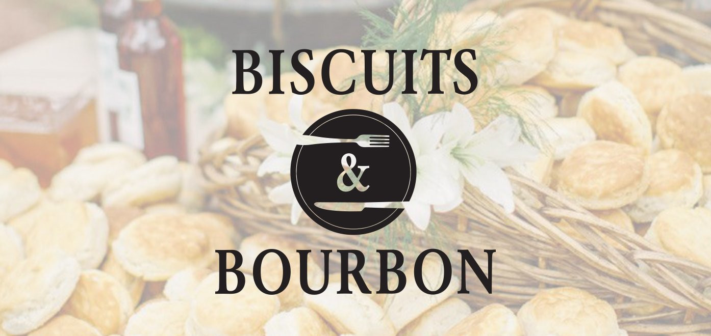 4th Annual Biscuits & Bourbon